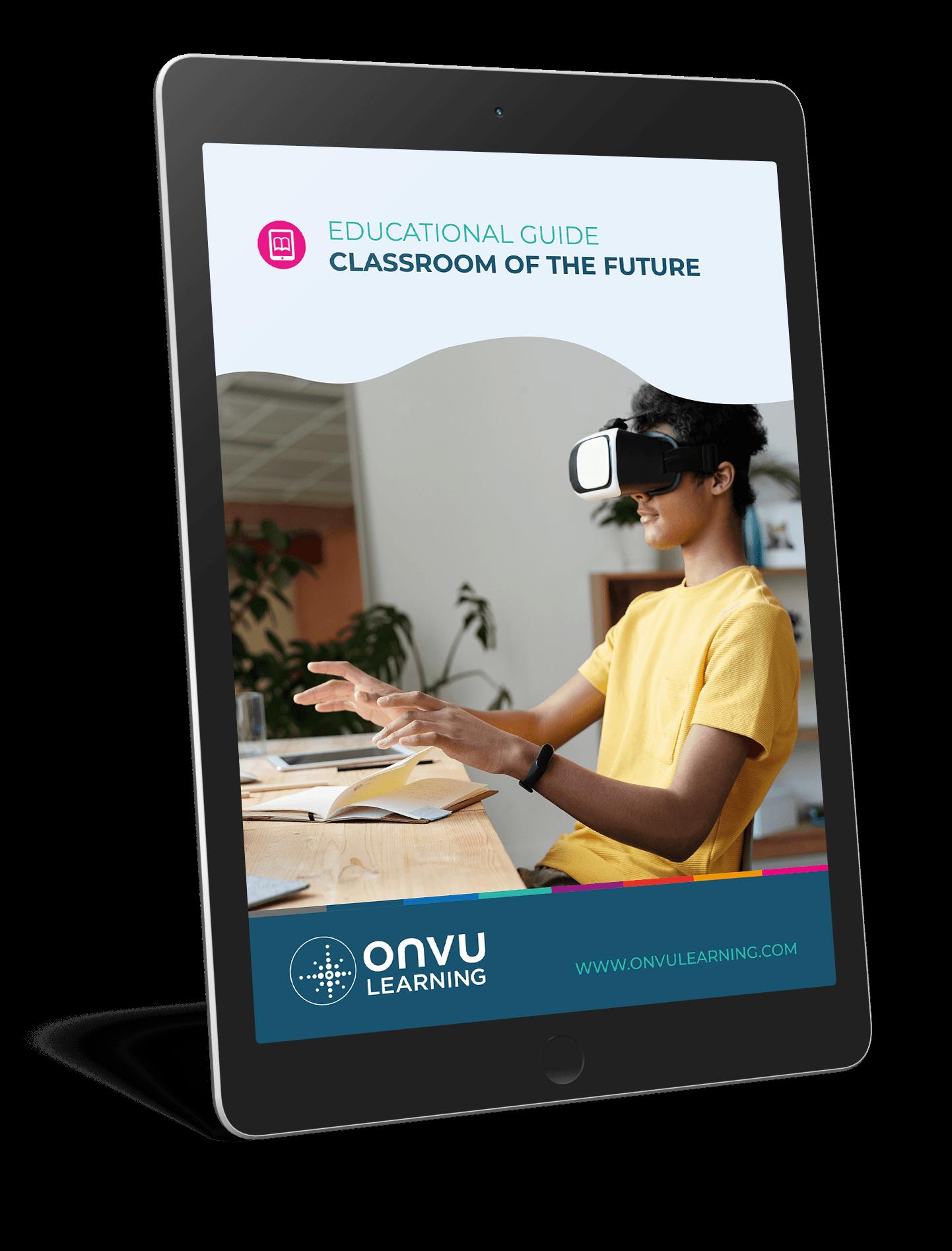 ONVU Learning Ebook Mockup Classroom of the Future